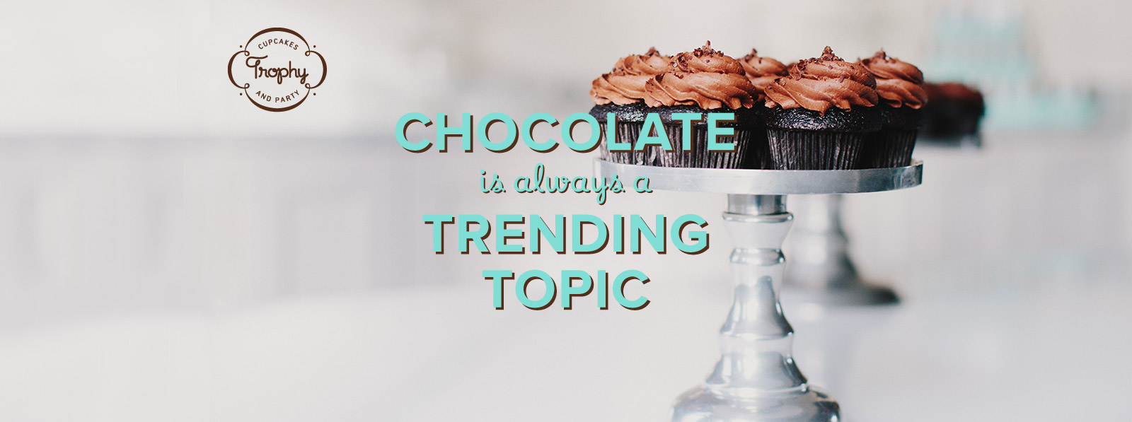 Chocolate is always a trending topic