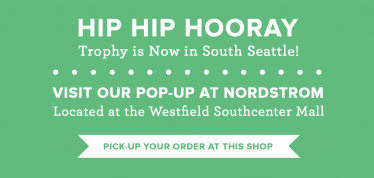 Trophy Now Open at Nordstrom SC
