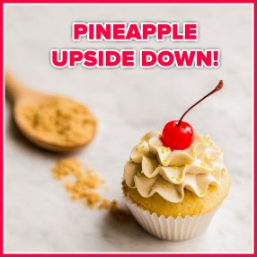 Pineapple Upside Down!
